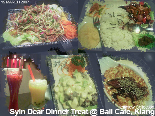 Syin Dear Dinner Treat @ Bali Klang